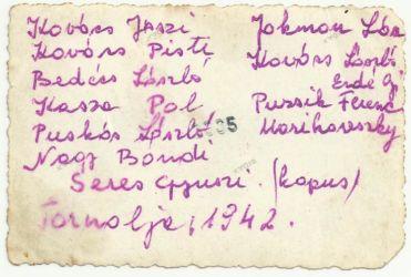 Emlék a Tornaljai TC II. világháború alatt, 1942-ben megörökített csapatáról. A fénykép hátlapján mind a 11 játékos nevét láthatjuk. Meghatározó játékosok voltak: Kovács István, Kovács József (ikrek), Bedécs László és Kasza Pál. (Szajkó Béla archívumából)